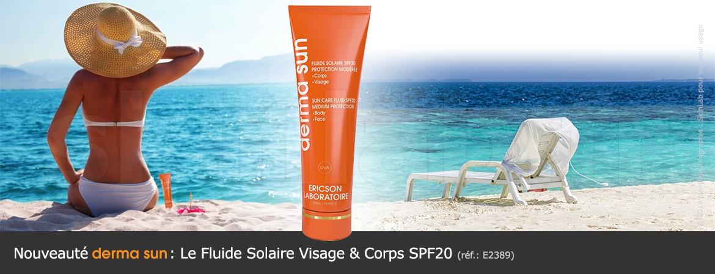 Nouveauté DermaSun : Le Fluide Solaire Visage & Corps SPF20